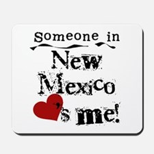New Mexico Loves Me Mousepad