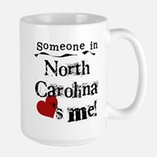 Someone in North Carolina Large Mug