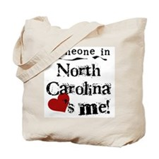 Someone in North Carolina Tote Bag