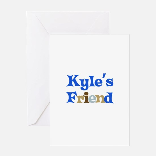 Kyle's Friend Greeting Card
