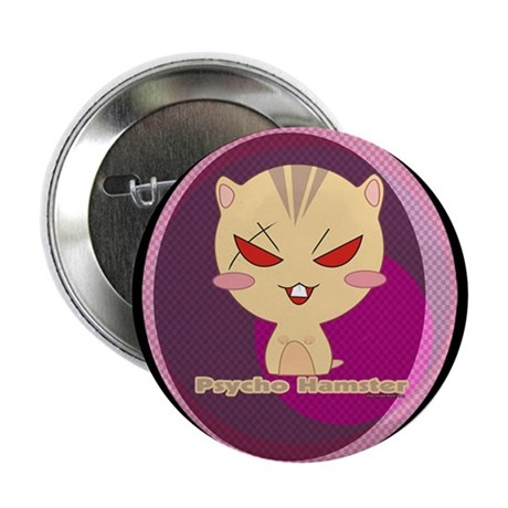 """Psycho Hamster 2.25"""" Button"""