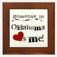 Someone in Oklahoma Framed Tile