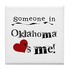 Someone in Oklahoma Tile Coaster