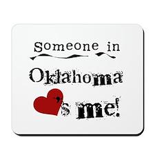 Someone in Oklahoma Mousepad