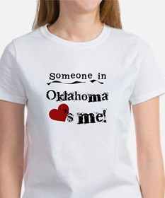 Someone in Oklahoma Women's T-Shirt