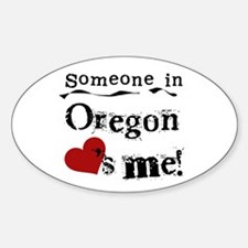 Someone in Oregon Oval Decal