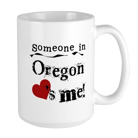 Someone in Oregon Large Mug