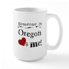 Someone in Oregon Mug