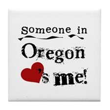 Someone in Oregon Tile Coaster