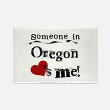 Someone in Oregon Rectangle Magnet