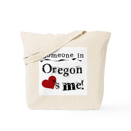 Someone in Oregon Tote Bag