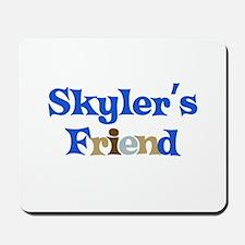 Skyler's Friend Mousepad