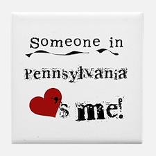 Someone in Pennsylvania Tile Coaster