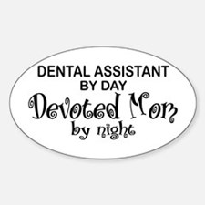 Dental Asst Devoted Mom Oval Decal