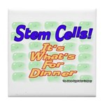 Stem Cells! It's What's For D Tile Coaster