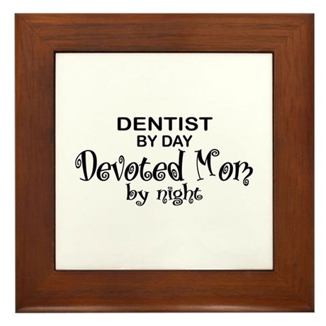 Dentist Devoted Mom Framed Tile