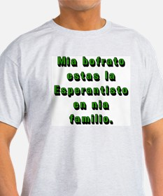 Esperantist brother in law T-Shirt