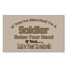 If your married to a Soldier Rectangle Decal