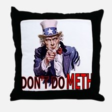"Uncle Sam Says, ""DON'T DO MET Throw Pillow"