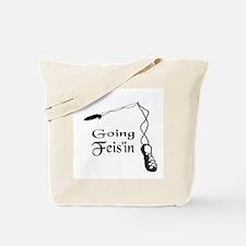 Irish Dance Going Feis'in Tote Bag
