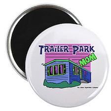Trailer Park Mom Magnet