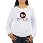 Pink Heart My Mom Women's Long Sleeve T-Shirt