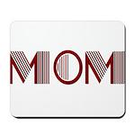 Art Deco Mom Mousepad