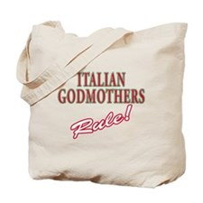 Italian Godmothers Rule Tote Bag