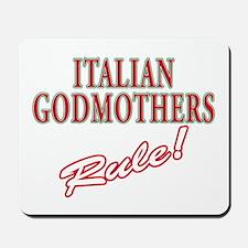 Italian Godmothers Rule Mousepad