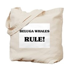 Beluga Whales Rule Tote Bag