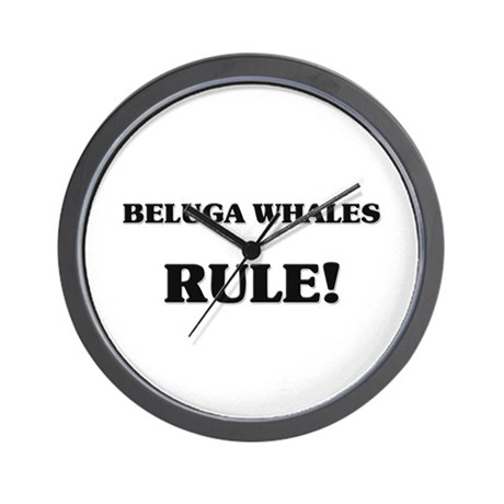 Beluga Whales Rule Wall Clock