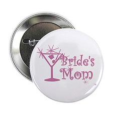 """Pink C Martini Bride's Mom 2.25"""" Button"""