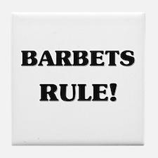 Barbets Rule Tile Coaster