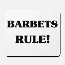 Barbets Rule Mousepad