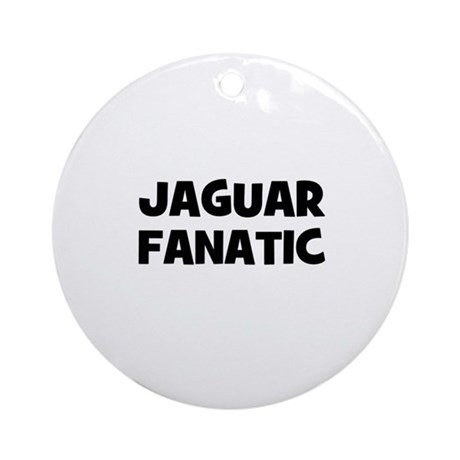 Jaguar fanatic Ornament (Round)