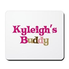 Kyleigh's Buddy Mousepad