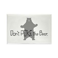 Don't Poke The Bear Rectangle Magnet