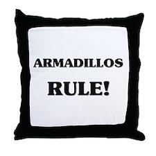 Armadillos Rule Throw Pillow