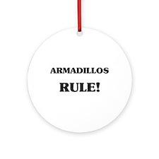 Armadillos Rule Ornament (Round)