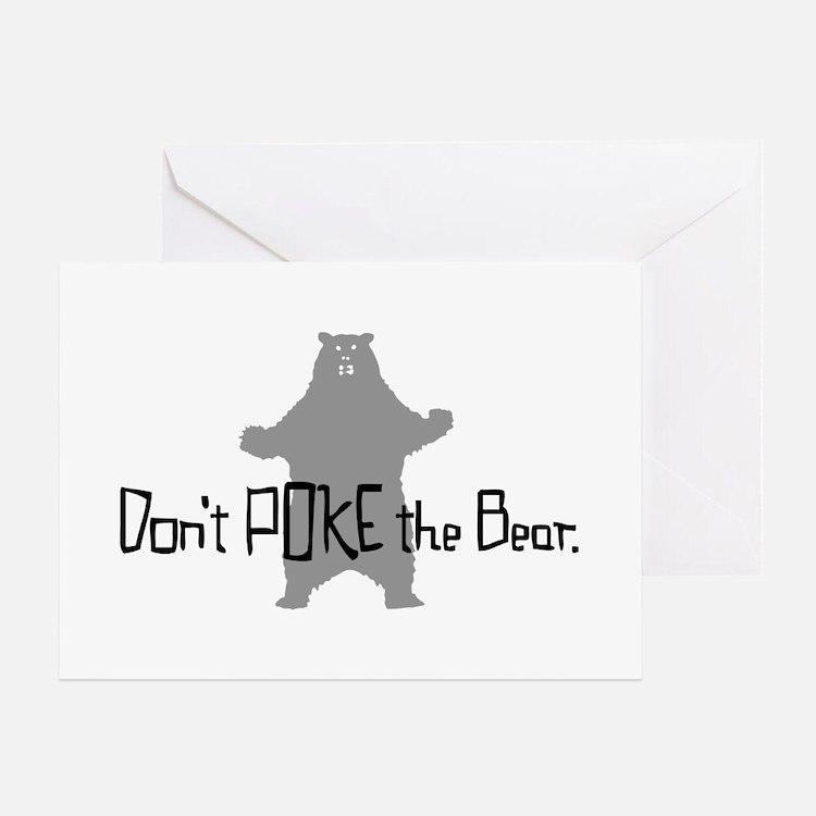 Don't Poke The Bear Greeting Card