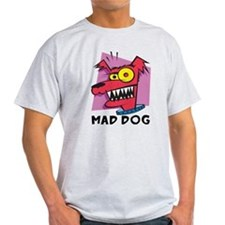 Mad Dog T-Shirt