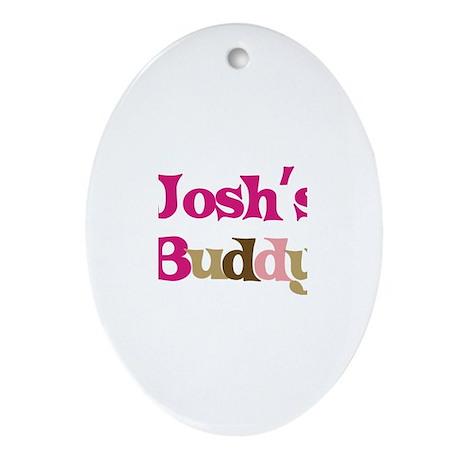 Josh's Buddy Oval Ornament