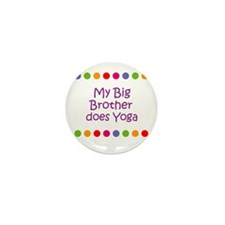 My Big Brother does Yoga Mini Button (10 pack)