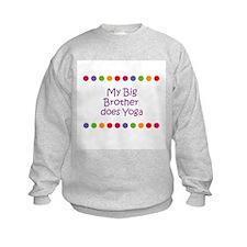 My Big Brother does Yoga Sweatshirt
