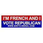 I'm French and I Vote Republican Bumper Sticker