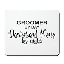 Groomer Devoted Mom Mousepad