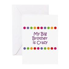 My Big Brother is Crazy Greeting Cards (Pk of 10)