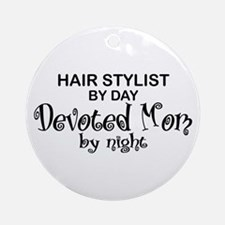 Hair Stylist Devoted Mom Ornament (Round)