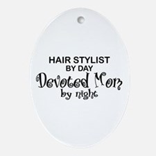 Hair Stylist Devoted Mom Oval Ornament