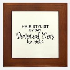 Hair Stylist Devoted Mom Framed Tile